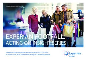 EXPERIAN FOOTFALL: ACTING ON INSIGHT SERIES