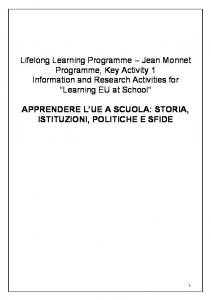 Lifelong Learning Programme Jean Monnet Programme, Key Activity 1 Information and Research Activities for Learning EU at School
