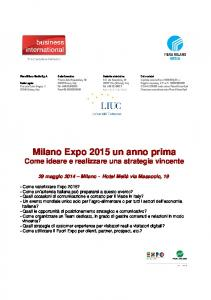 Milano Expo 2015 un anno prima Come ideare e realizzare una strategia vincente